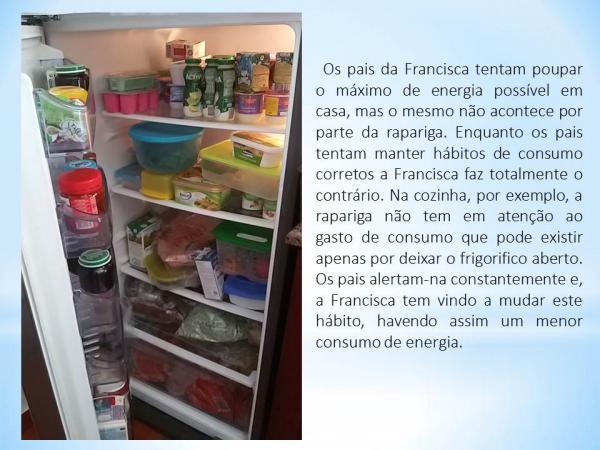 Os hábitos de consumo da Francisca