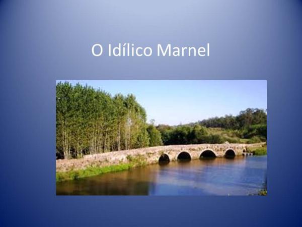 O idílico Marnel