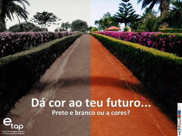 Dá cor ao teu futuro